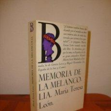 Libros de segunda mano: MEMORIA DE LA MELANCOLÍA - MARÍA TERESA LEÓN - LAIA, MUY BUEN ESTADO. Lote 262566205