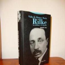 Libros de segunda mano: VIDA DE RAINER MARIA RILKE. LA BELLEZA Y EL ESPANTO - ANTONIO PAU - TROTTA, MUY BUEN ESTADO, RARO. Lote 262566910
