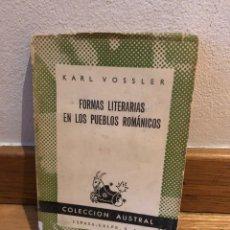 Libros de segunda mano: KARL VOSSLER FORMAS LITERARIAS EN LOS PUEBLOS ROMÁNICOS. Lote 262575380