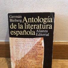 Libros de segunda mano: ANTOLOGÍA DE LA LITERATURA ESPAÑOLA GERMÁN BLEIBERG. Lote 262575970