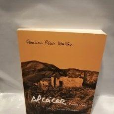 Livros em segunda mão: ALCÁCER: PUNTO FINAL. TODA LA VERDAD DIEZ AÑOS DESPUÉS (PRIMERA EDICIÓN). Lote 262549510
