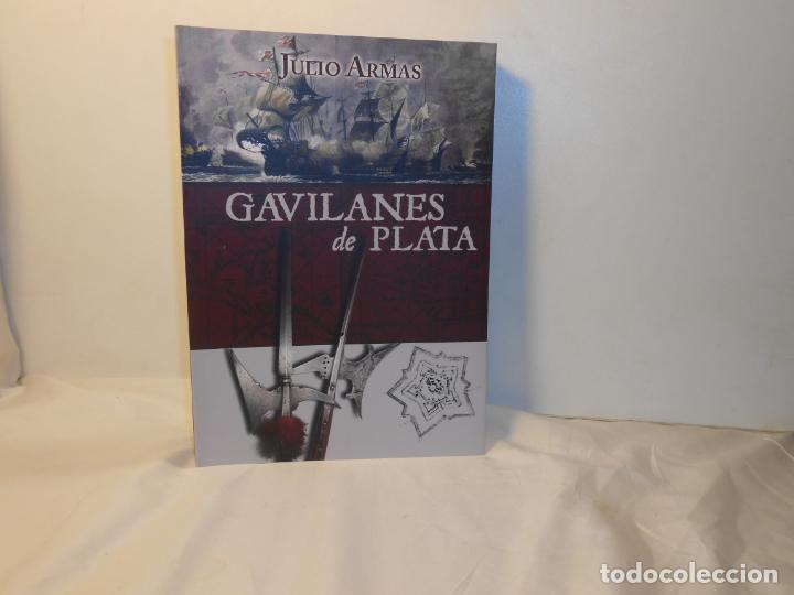 GAVILANES DE PLATA JULIO ARMAS RUIZ - SINÍNDICE , 2015 1ª EDICIÓN (Libros de Segunda Mano (posteriores a 1936) - Literatura - Ensayo)