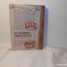 Libros de segunda mano: EL VIAJERO IMPACIENTE + CUADERNILLO , JULIO ARMAS - SINÍNDICE, 2014 1ª EDICIÓN. Lote 262755485
