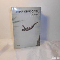 Libros de segunda mano: BARBARA KINGSOLVER , LAGUNA / PREMIO ORANGE 2010 - LUMEN, 2011 1ª EDICIÓN. Lote 262755780