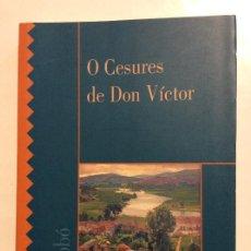 Libros de segunda mano: O CESURES DE DON VÍCTOR BOROBO PONTECESURES PONTEVEDRA. Lote 263217080