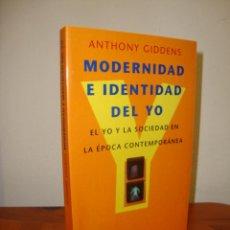 Libros de segunda mano: MODERNIDAD E IDENTIDAD DEL YO - ANTHONY GIDDENS - PENÍNSULA, MUY BUEN ESTADO. Lote 263810765