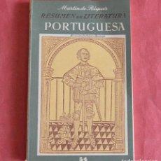 Libros de segunda mano: RESUMEN DE LITERATURA PORTUGUESA - MARTIN DE RIQUER - SEIX BARRAL. Lote 266518118