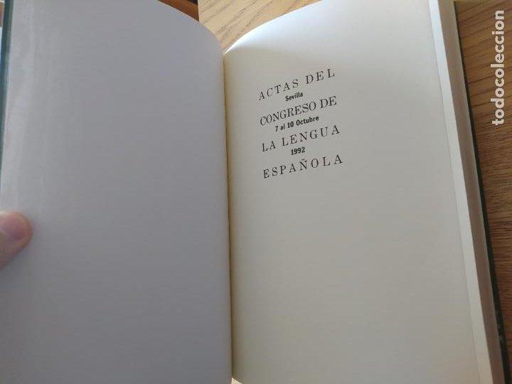 Libros de segunda mano: Actas del Congreso de la Lengua Española, Sevilla, 1992. ed. Pabellon de España, RARO - Foto 8 - 267034469