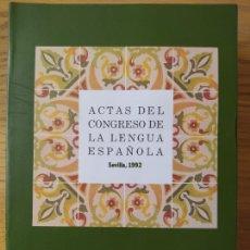 Libros de segunda mano: ACTAS DEL CONGRESO DE LA LENGUA ESPAÑOLA, SEVILLA, 1992. ED. PABELLON DE ESPAÑA, RARO. Lote 267034469