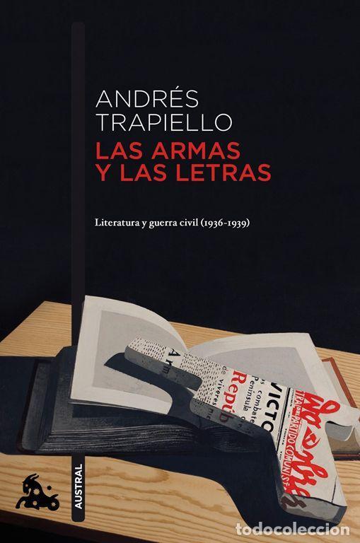 LAS ARMAS Y LAS LETRAS. - TRAPIELLO, ANDRÉS. (Libros de Segunda Mano (posteriores a 1936) - Literatura - Ensayo)