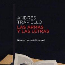 Libros de segunda mano: LAS ARMAS Y LAS LETRAS. - TRAPIELLO, ANDRÉS.. Lote 267549344