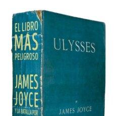Libros de segunda mano: EL LIBRO MÁS PELIGROSO. JAMES JOYCE Y LA BATALLA POR ULISES. - BIRMINGHAM, KEVIN.. Lote 267724149