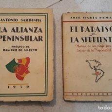 Libros de segunda mano: EL PARAISO Y LA SERPIENTE (NOTAS HISPANIDAD) - PEMÁN + LA ALIANZA PENINSULAR - ANTONIO SARDINHA. Lote 58185452