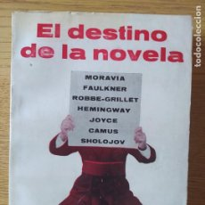 Libros de segunda mano: EL DESTINO DE LA NOVELA, VARIOS AUTORES, ED. ORBELUS, 1967 ENSAYO LITERARIO, RARO. Lote 268437974