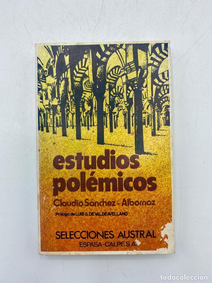 ESTUDIOS POLÉMICOS. CLAUDIO SÁNCHEZ-ALBORNOZ. ESPASA-CALPE. MADRID, 1979. PAGS: 328 (Libros de Segunda Mano (posteriores a 1936) - Literatura - Ensayo)