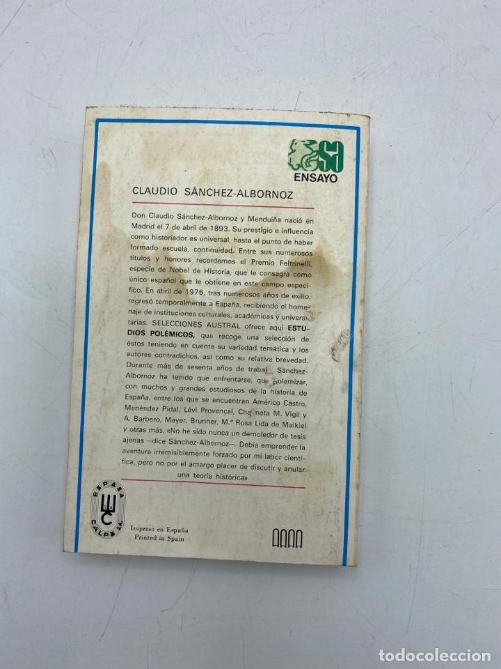 Libros de segunda mano: ESTUDIOS POLÉMICOS. CLAUDIO SÁNCHEZ-ALBORNOZ. ESPASA-CALPE. MADRID, 1979. PAGS: 328 - Foto 3 - 268571719