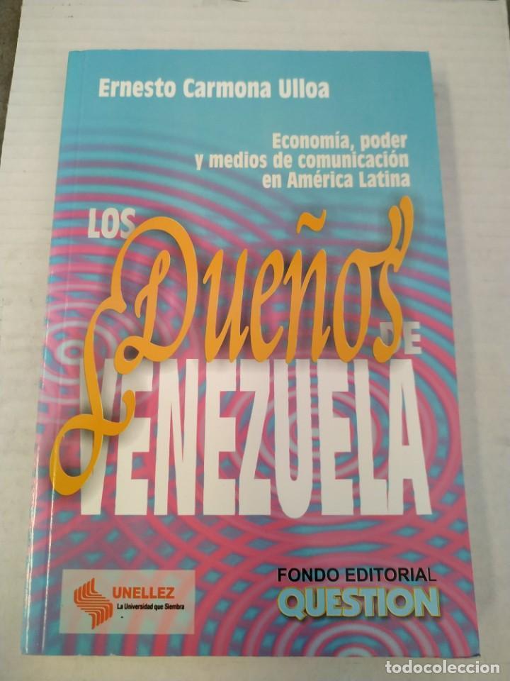 LOS DUEÑOS DE VENEZUELA - ERNESTO CARMONA ULLOA (Libros de Segunda Mano (posteriores a 1936) - Literatura - Ensayo)