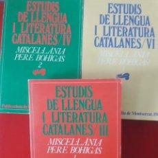 Libros de segunda mano: MISCEL.LÀNIA PERE BOHIGAS 1 - 2 Y 3 / 3 EXEMPLARS / ESTUDIS DE LLENGUA I LITERATURA CATALANES / EDI. Lote 268747094