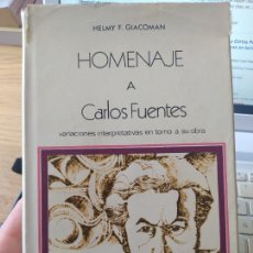 Libros de segunda mano: HOMENAJE A CARLOS FUENTES. VARIACIONES INTERPRETATIVAS EN TORNO A SU OBRA, H. GIACOMAN, 1971. Lote 268801619
