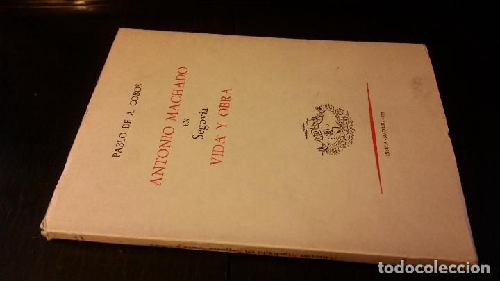 1973 - PABLO DE A. COBOS - ANTONIO MACHADO EN SEGOVIA. VIDA Y OBRA (Libros de Segunda Mano (posteriores a 1936) - Literatura - Ensayo)
