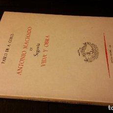 Libros de segunda mano: 1973 - PABLO DE A. COBOS - ANTONIO MACHADO EN SEGOVIA. VIDA Y OBRA. Lote 268977839