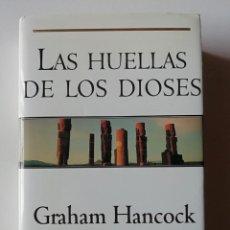 Libros de segunda mano: LAS HUELLAS DE LOS DIOSES - GRAHAM HANCOCK - ED. B 1998. Lote 269015209