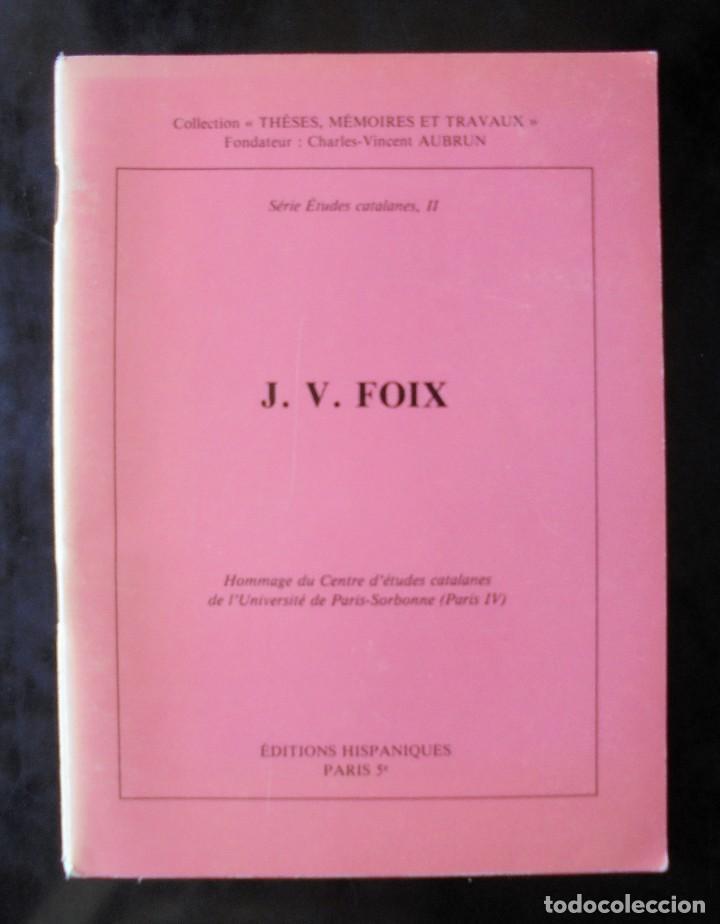 HOMENATGE J. V. FOIX. HOMMAGE À LA MEMOIRE DU POÈTE CATALAN DU CENTRE D'ÉTUDES CATALANES (Libros de Segunda Mano (posteriores a 1936) - Literatura - Ensayo)