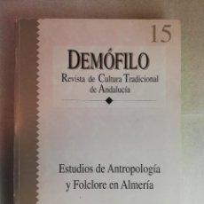 Libros de segunda mano: ESTUDIOS DE ANTROPOLOGÍA Y FOLCLORE EN ALMERIA (DEMOFILO). Lote 269180858