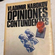 Libros de segunda mano: NABOKOV, VLADIMIR. - OPINIONES CONTUNDES.. Lote 269279988