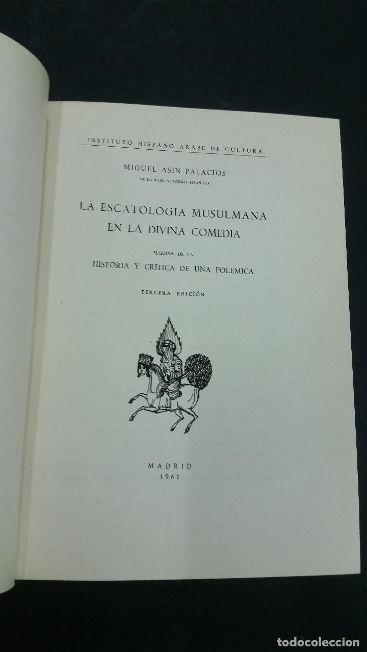 Libros de segunda mano: 1961 - MIGUEL ASÍN PALACIOS - La escatología musulmana en la Divina comedia - Foto 2 - 269309043