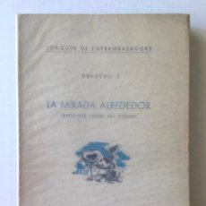 Libros de segunda mano: ENSAYOS. (I) LA MIRADA ALREDEDOR (ENSAYOS SOBRE LAS COSAS). (II) EL LATIDO DE LOS SERES (ENSAYOS SOB. Lote 123184440