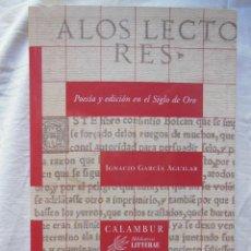 Libros de segunda mano: POESIA Y EDICION EN EL SIGLO DE ORO. 2008 IGNACIO GARCIA AGUILAR. Lote 269445043