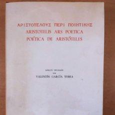 Libros de segunda mano: POÉTICA DE ARISTOTELES / VALENTÍN GARCÍA YEBRA / 1974. GREDOS / EDICIÓN TRILINGÜE. Lote 269481688