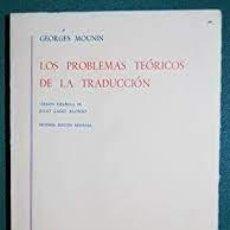 Libros de segunda mano: LOS PROBLEMAS TEÓRICOS DE LA TRADUCCIÓN GEORGES MOUNIN. Lote 270216818