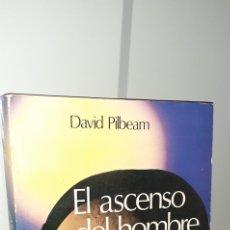 Libros de segunda mano: EL ASCENSO DEL HOMBRE INTRODUCCIÓN A LA EVOLUCIÓN HUMANA. DAVID PILBEAM. Lote 270229033