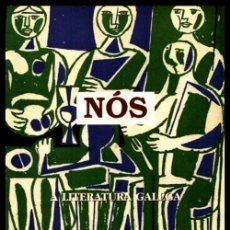 Libros de segunda mano: NOS. A LITERATURA GALEGA. CASTELAO. FILGUEIRA VALVERDE. ROSALIA DE CASTRO. SEOANE. COMO NUEVO.. Lote 270373253