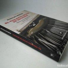 Libros de segunda mano: RODOLFO WALSH. EL VIOLENTO OFICIO DE ESCRIBIR. OBRA PERIODÍSTICA (1953-1977). Lote 271055528