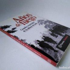 Libros de segunda mano: AÑOS DE FUEGO. GRANDES REPORTAJES DE LA ÚLTIMA DÉCADA. Lote 271138528