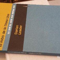 Libros de segunda mano: 2014 - DARIAN LEADER - EL ROBO DE LA MONA LISA - SEXTO PISO. Lote 271831498