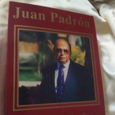 Libros de segunda mano: JUAN PADRÓN TROVADOR DE SUEÑOS MANUEL DE LUCAS 456 PÁG. Lote 272072503