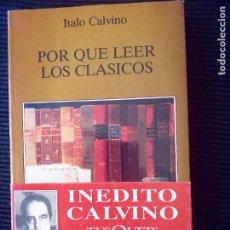 Libros de segunda mano: POR QUE LEER LOS CLASICOS. ITALO CALVINO. TUSQUETS 1992.. Lote 273463653