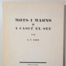 Libros de segunda mano: FOIX, J. V. - MOTS I MAONS O A CASCÚ EL SEU - BARCELONA 1971 - 1ª EDICIÓ - DEDICAT. Lote 275530983