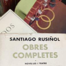 Libros de segunda mano: SANTIAGO RUSIÑOL OBRES COMPLETES EDITORIAL SELECTA.. Lote 275549668