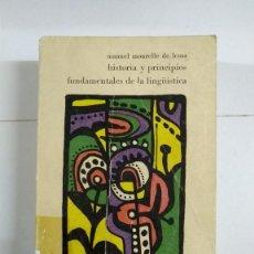Livros em segunda mão: HISTORIA Y PRINCIPIOS FUNDAMENTALES DE LA LINGÜÍSTICA - MANUEL MOURELLE DE LEMA. Lote 275772918