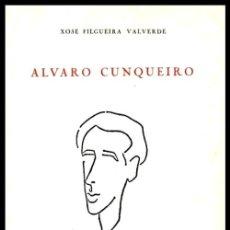 Libros de segunda mano: ALVARO CUNQUEIRO. XOSE FILGUEIRA VALVERDE. REAL ACADEMIA GALEGA. CORUÑA 1991. GALICIA.. Lote 277113448