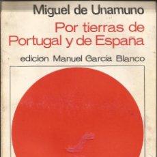 Libros de segunda mano: MIGUEL DE UNAMUNO - POR TIERRAS DE PORTUGAL Y DE ESPAÑA. BIBLIOTECA ANAYA, Nº 40. Lote 277256383