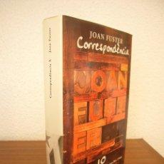 Libros de segunda mano: JOAN FUSTER: CORRESPONDÈNCIA, VOL. 10 (EDS. 3 I 4, 2006) TAPA DURA. IGUAL QUE NOU. PRIMERA EDICIÓ.. Lote 277261283