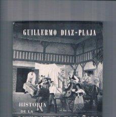 Libros de segunda mano: HISTORIA DE LA LITERATURA ESPAÑOLA ENCUADRADA EN LA UNIVERSAL GUILLERMO DIAZ PLAJA 1962. Lote 277271968
