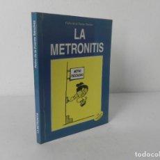Libros de segunda mano: LA METRONITIS (PEDRO DE LA FUENTE SÁNCHEZ) SINDICATO UNITARIO-1999 1ª EDICIÓN. Lote 277567758