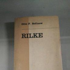 Libros de segunda mano: RILKE - OTTO F. BOLLNOW. TAURUS. Lote 277678013